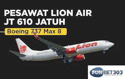 Kabar Terkini Lion Air JT 610