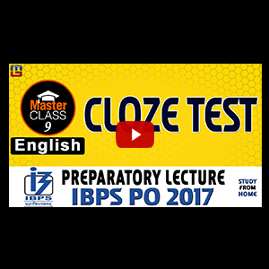 Master Class | Cloze Test | English | Preparatory Lecture 9 | IBPS PO 2017