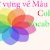 Từ vựng về màu sắc - Color Vocabulary