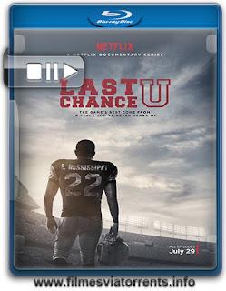 Last Chance U 1ª Temporada Completa Torrent - WEBRip 720p Dual Áudio 5.1 (2016)