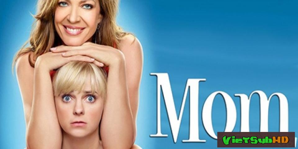 Phim Bà Mẹ Đơn Thân Phần 3 Hoàn Tất (22/22) VietSub HD | Mom Season 3 2015