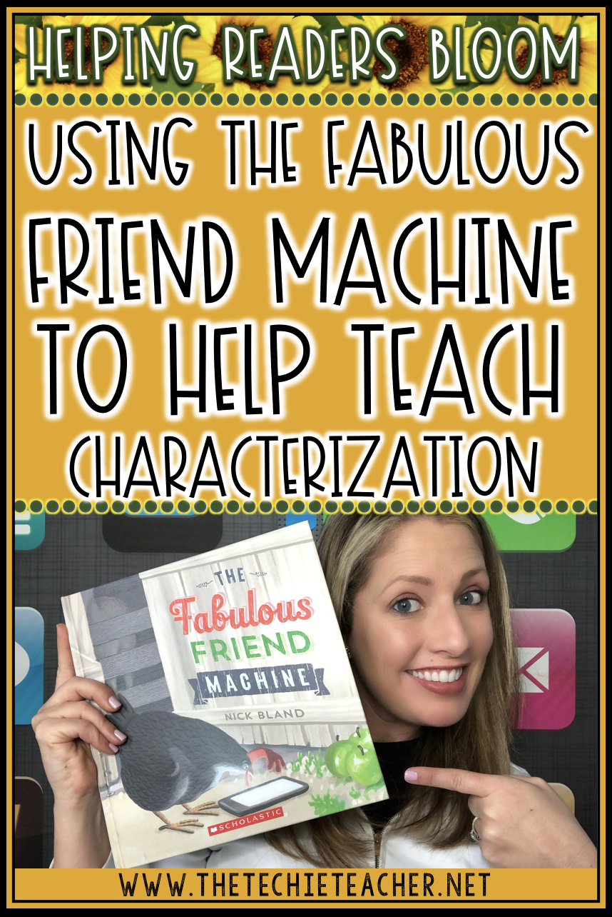 Using the book The Fabulous Friend Machine by Nick Bland to teach characterization. This story is a great lesson for the digital citizenship topics of online safety.
