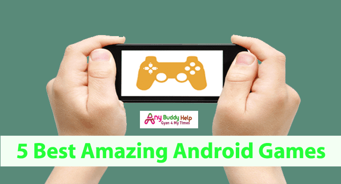 5 best free amazing android games