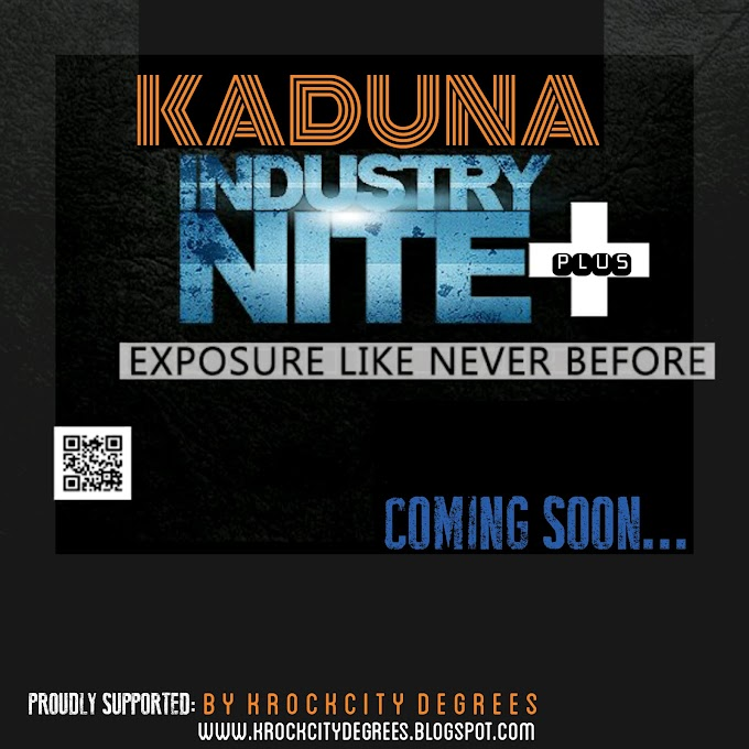 [EVENT] Know More About The KADUNA INDUSTRY NITE  | Coming Soon