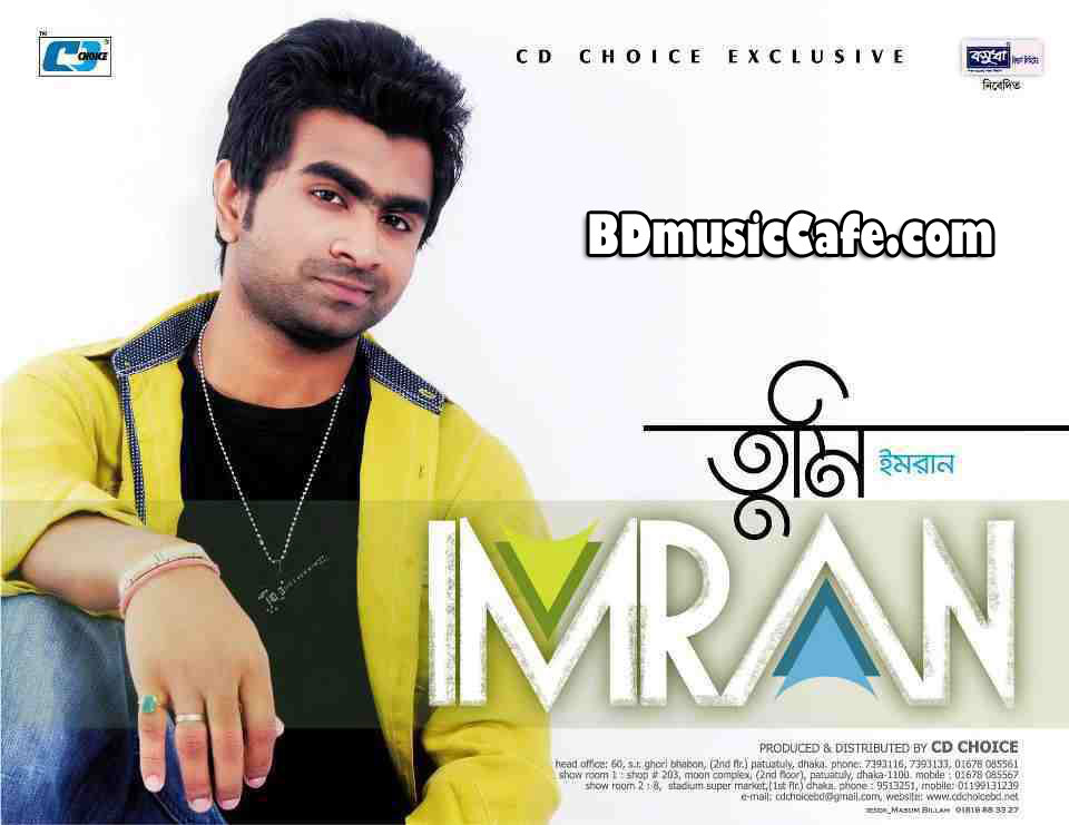 Tumi by Imran (2013) Bangla Mp3 ~ Free Mp3 Bazzar