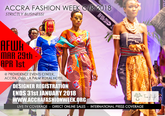 It's 'Strictly Business': Accra Fashion Week CR18 Scheduled For March 29th - April 1st