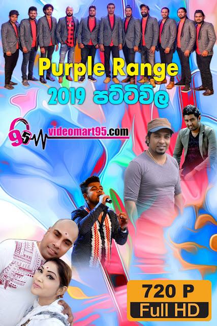 PURPLE RANGE LIVE IN PATTIVILA 2019