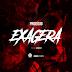 Prodigío - Exagera ( Prod: Gaia Beat ) [Baixa Musica Grátis]