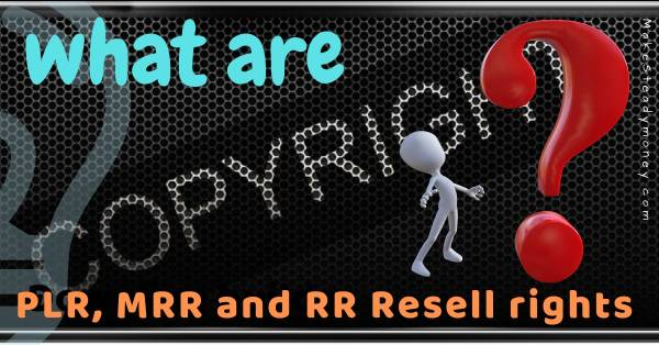 what are resell rights, PLR explained