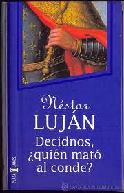 Decidnos, ¿quién mató al conde? – Nestor Luján
