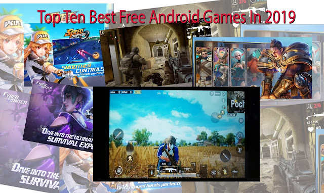 Top-Ten-Best-Free-Android-Games-In-2019