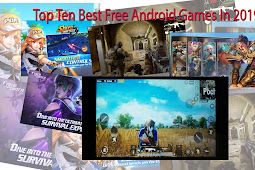 Top Ten Best Free Android Games In 2019