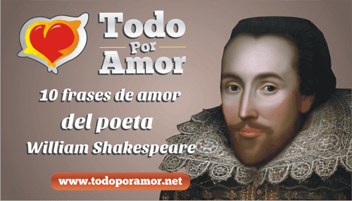 10 frases de amor del poeta William Shakespeare