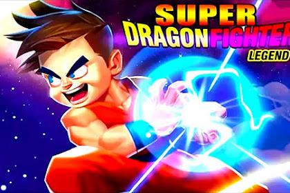Download Super Dragon Fighter Legend Lite v1.0.5.101 Mod Apk Versi Terbaru