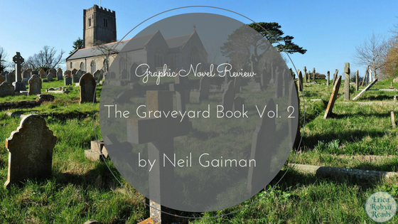 the graveyard book graphic novel volume 2 review
