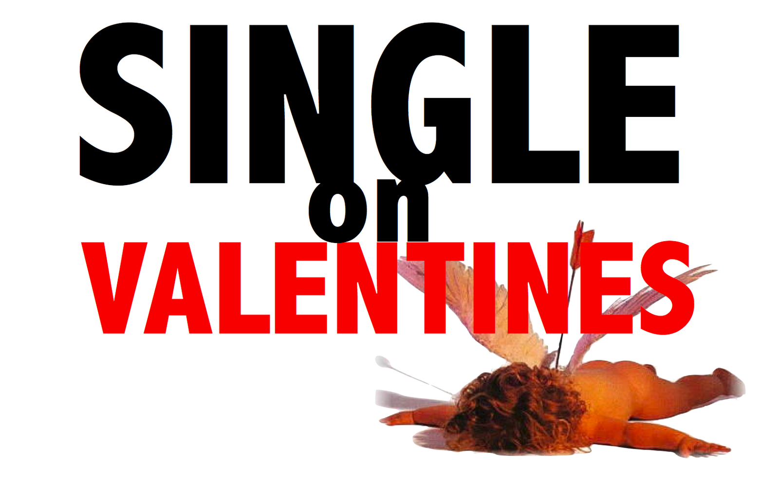 Funny Quotes About Valentines Day For Singles: How To Be Happy Being Single On Valentine's Day