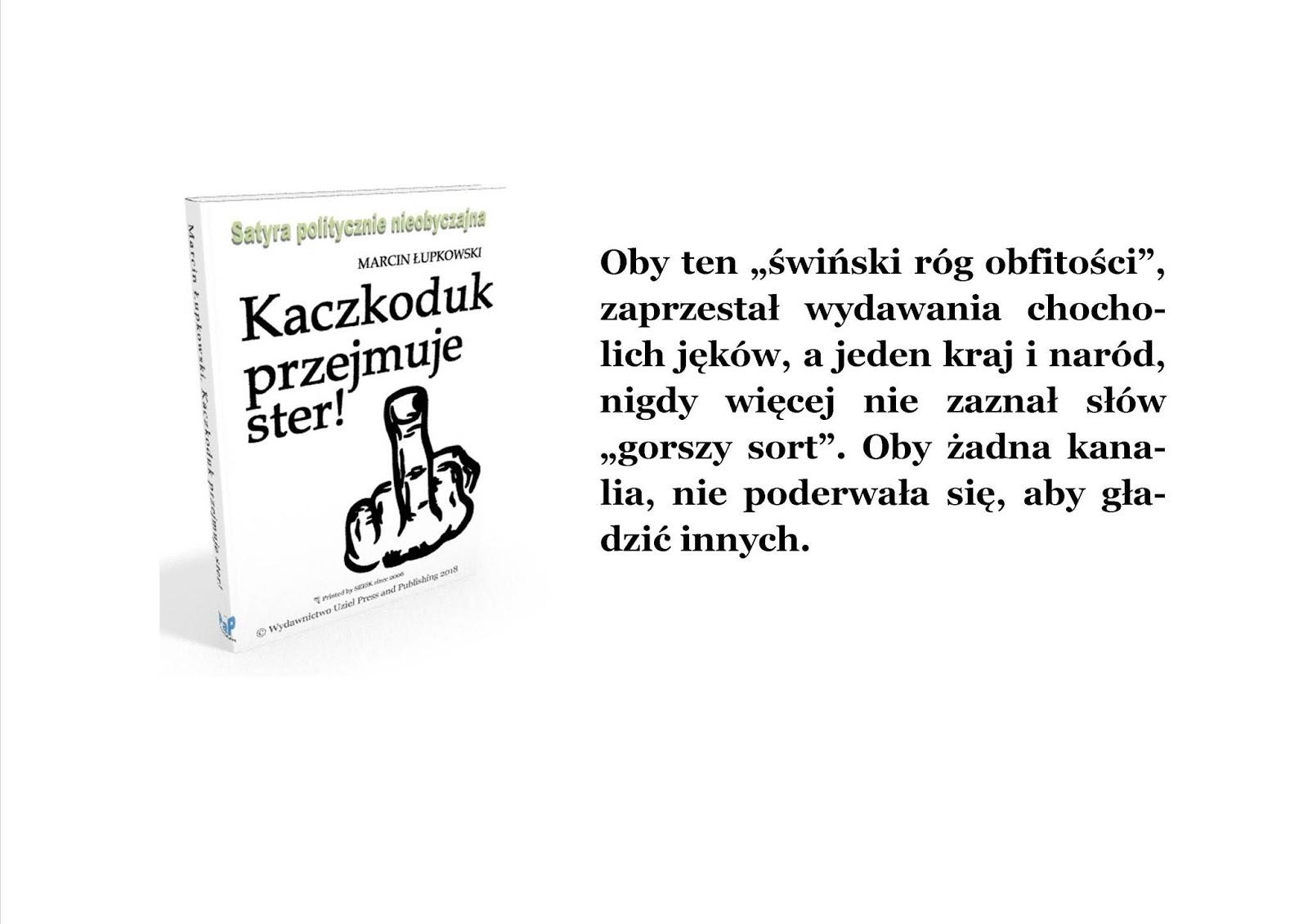 Emigracja ojczyźniana w satyrze politycznej Kaczkoduk przejmuje ster!