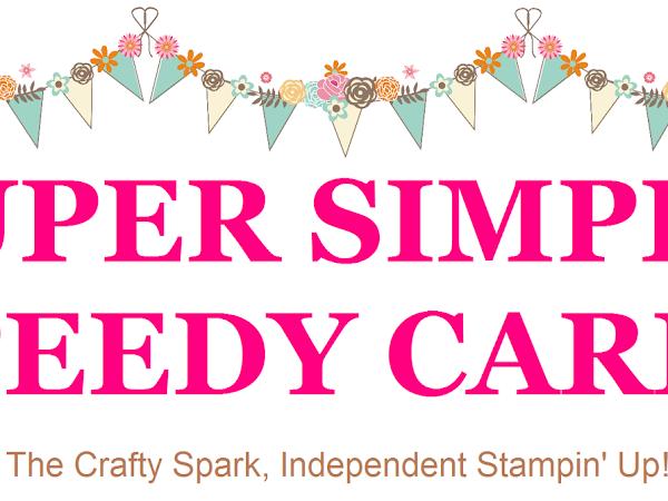Introducing.... Super Simple Speedy Cards on Sundays