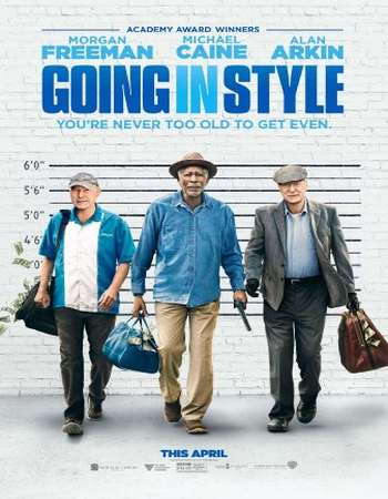 Going in Style 2017 Full English Movie Download