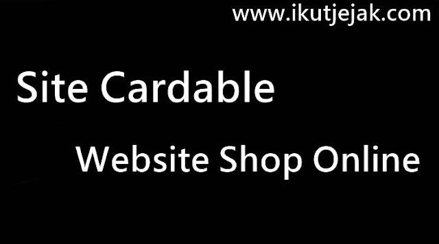 Kumpulan Site Cardable (Website Shop Online) 2018