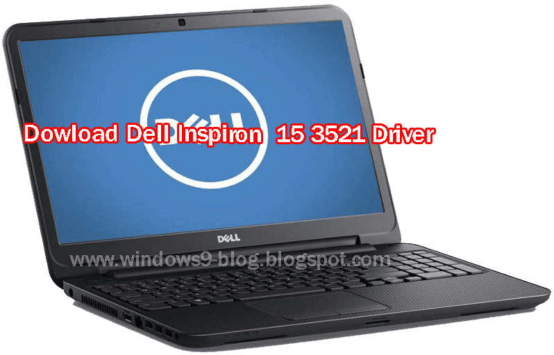 Download Dell Inspiron 3521 Laptop driver