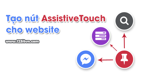 "Tạo nút ""AssistiveTouch"" cho website"