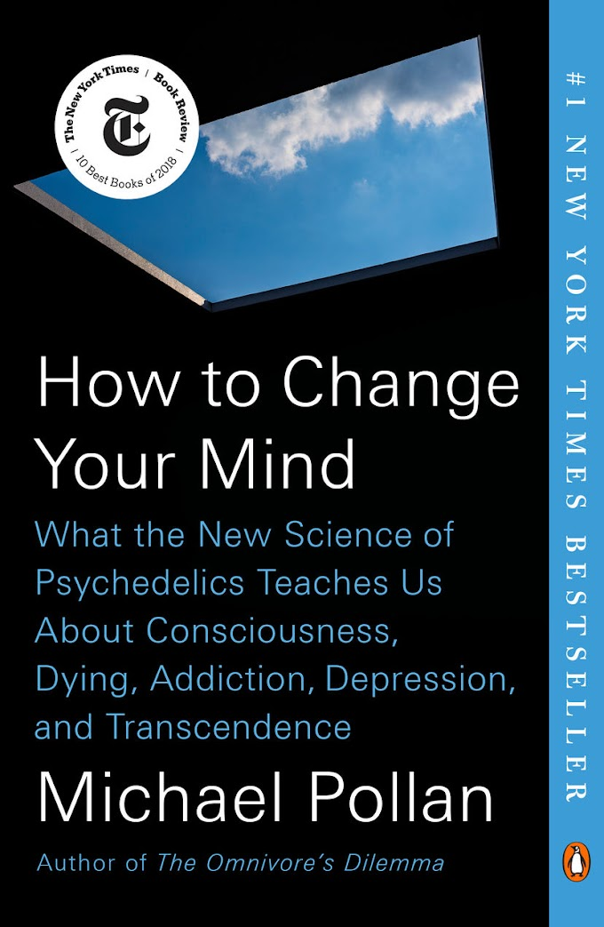 [Download] How to Change Your Mind By Michael Pollan PDF eBook