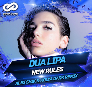 Dua Lipa - New Rules (Alex Shik & Kolya Dark Remix) + 1
