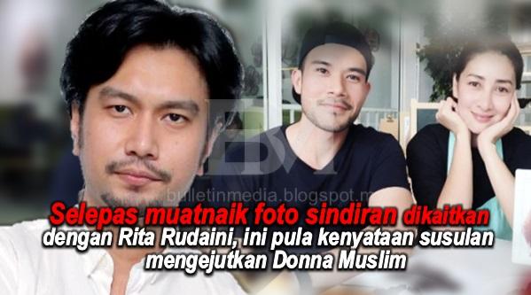 PANAS TELINGA!! Selepas muatnaik foto sindiran dikaitkan dengan Rita Rudaini, ini pula kenyataan susulan mengejutkan Donna Muslim yang korang tak sanggup baca!!!