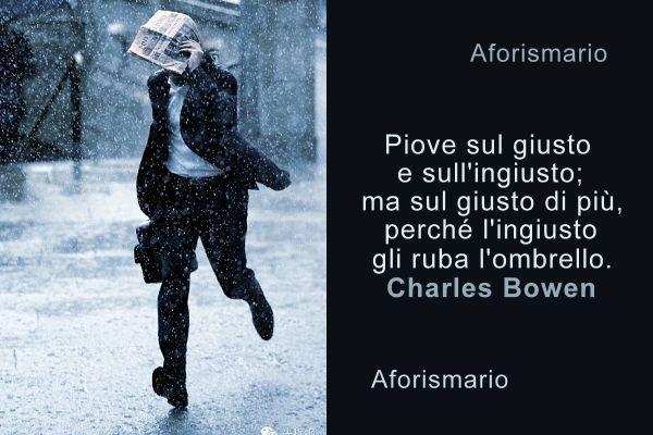 Eccezionale Aforismario®: Pioggia - Aforismi, frasi e proverbi QQ61