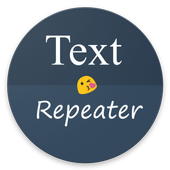 Text Repeater 2.2 for Android