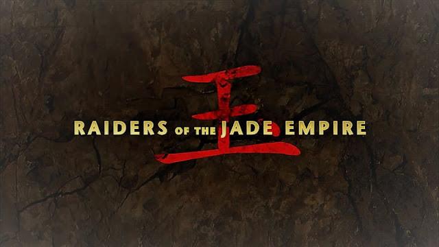 Raiders of the Jade Empire 2018 Vietsub