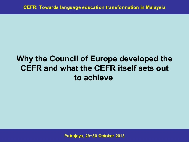 Permalink to Kenapa KPM buat keputusan perlu guna CEFR di Malaysia (Part 2c)