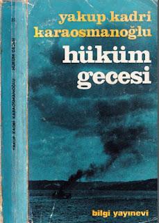 Yakup Kadri Karaosmanoğlu - Hüküm Gecesi