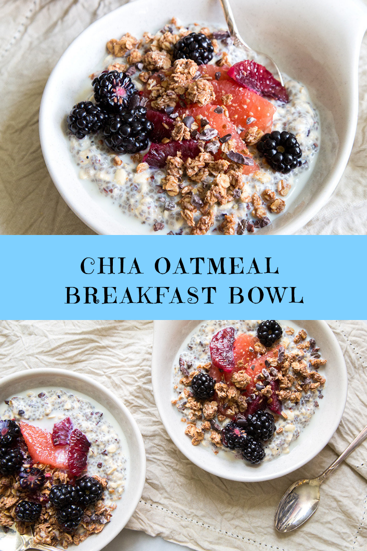 CHIA OATMEAL BREAKFAST BOWL RECIPE