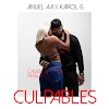 Karol G Feat Anuel AA – Culpables