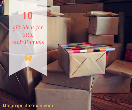 10 gift ideas for little multilinguals