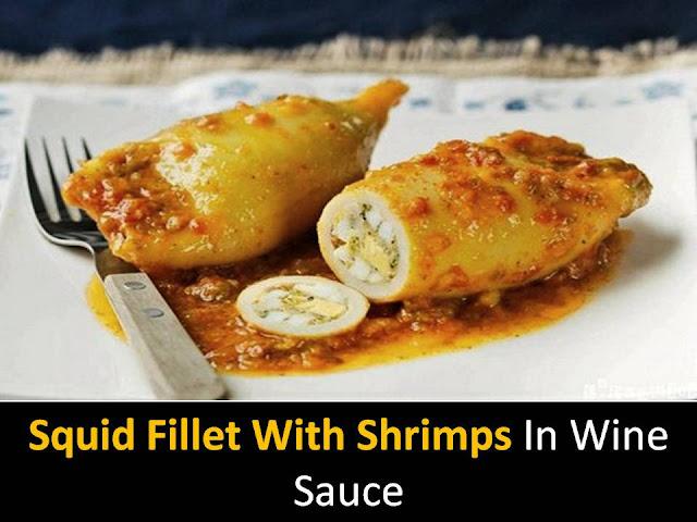 Squid fillet with shrimps in wine sauce