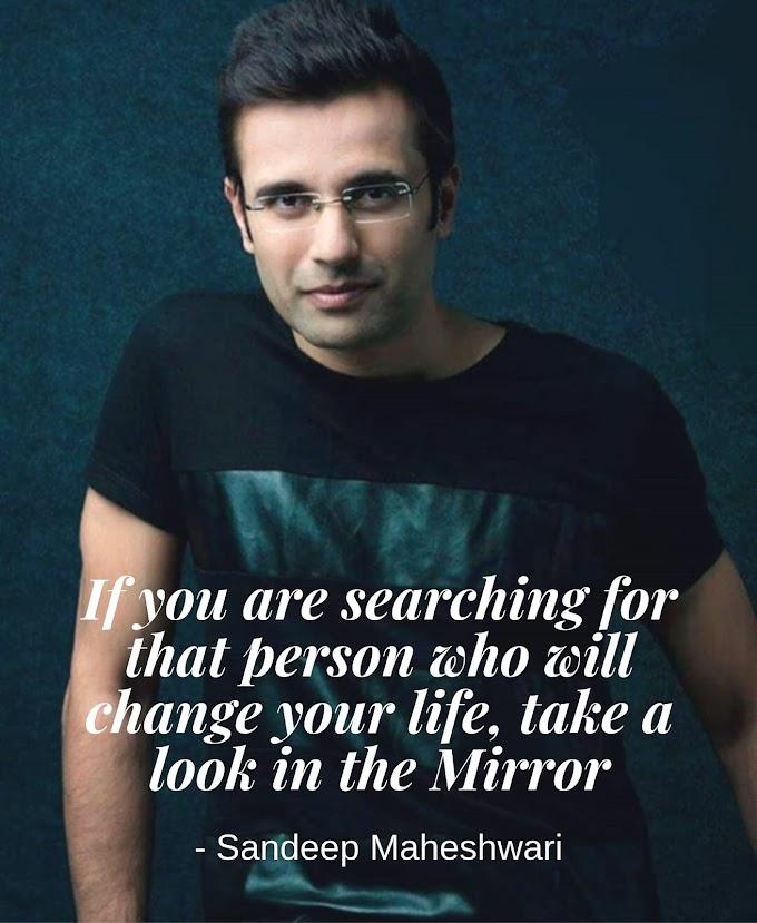 Top 10 Motivational quotes of Sandeep Maheshwari