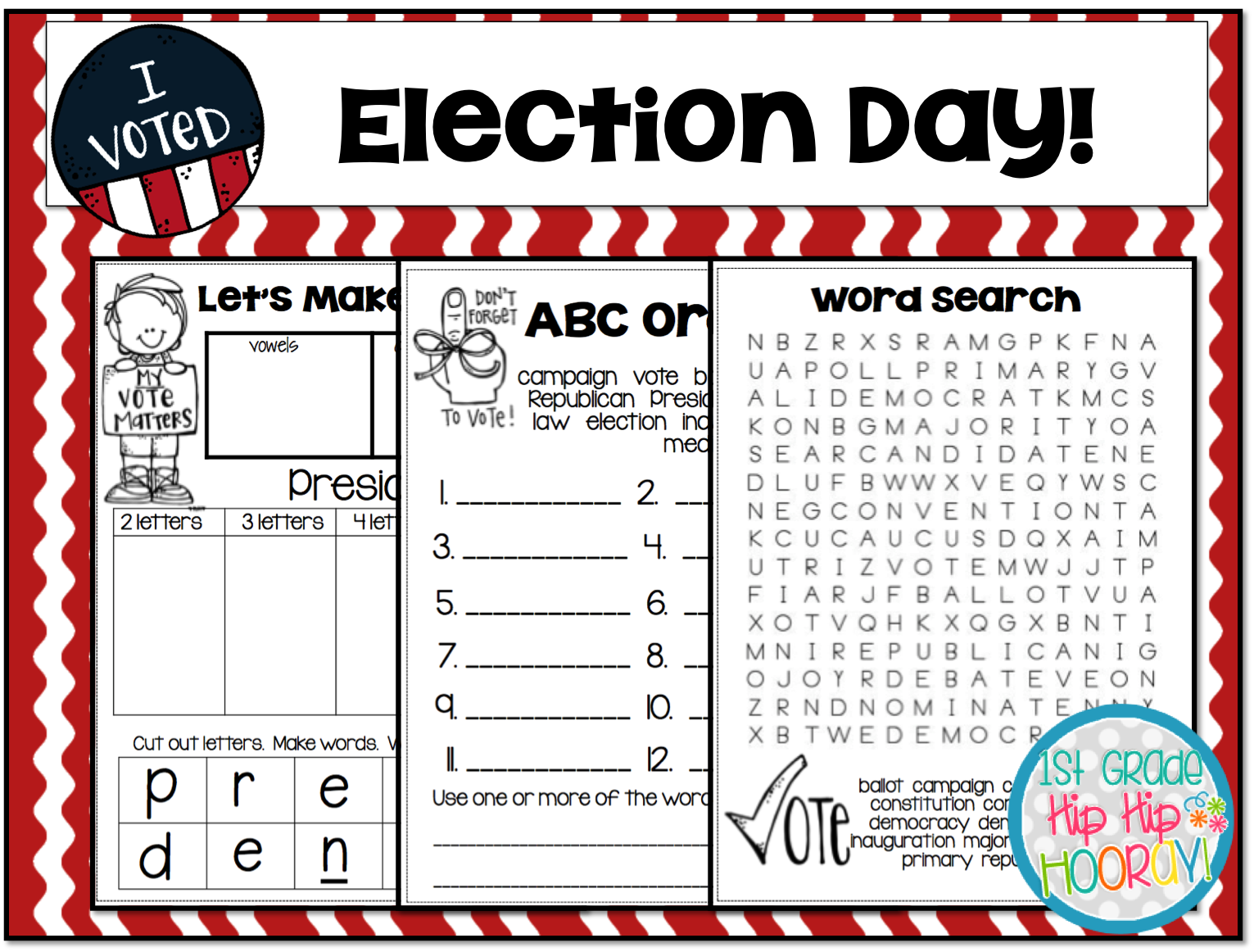 1st Grade Hip Hip Hooray!: Election Day...November 7th!
