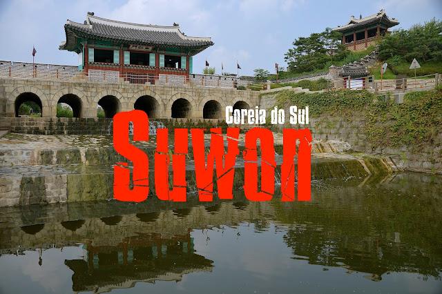 O que visitar em Suwon - Coreia do Sul