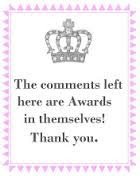 You are nice, but No Awards Please. Leave a comment instead!