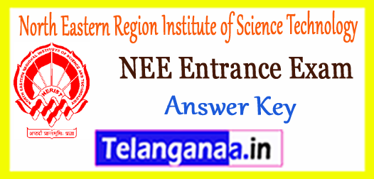 NERIST NEE North Eastern Region Institute of Science Technology Paper 2 3 Answer Key 2018