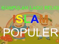 Kumpulan Lagu Religi Islam Populer