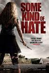 Lòng Căm Phẫn - Some Kind of Hate