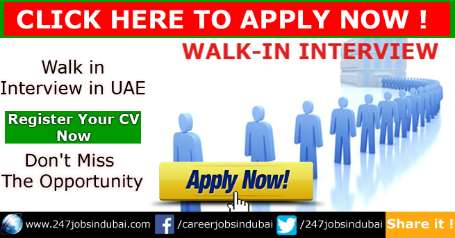Latest Careers and Walk in Interview in UAE