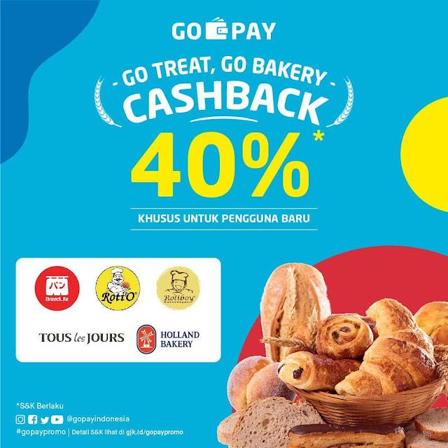#GOPAY - #Promo GOTREAT GOBAKERY & Dapatkan Cashback 40% (s.d 30 April 2019)