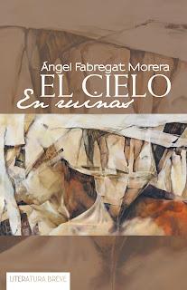 """""""El cielo en ruinas"""" de Ángel Fabregat"""