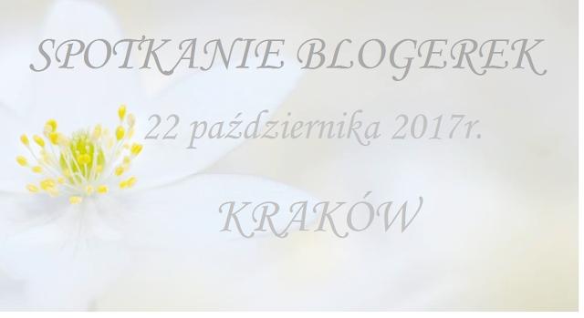 Spotkanie blogerek KRAKÓW - NABÓR
