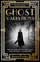 GHOST VARIATIONS: the strangest detective story in music, based upon a true incident